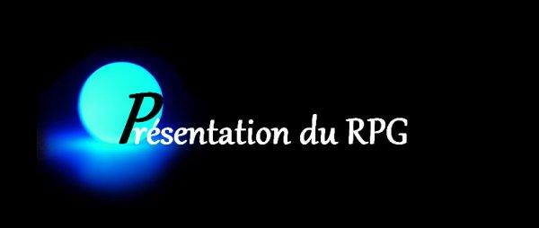 Présentation du RPG