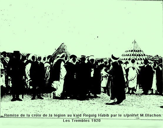 Les Trembles -Sidi Hamadouche : Le kaid Reguieg Habib