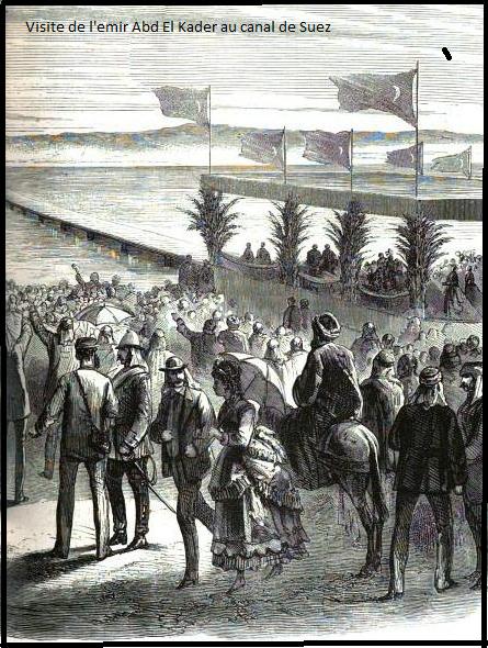 L'emir Abd El Kader et l'inauguration du canal de Suez en Egypte. Par Dr Douar Hadj Bénamar