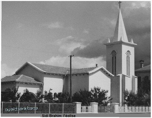 Sidi Brahim =Photos avant 1962 , L'église et le château.