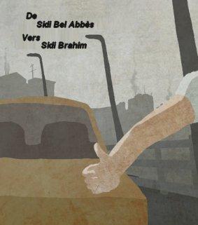 L'auto-stop..De Sidi Bel Abbes vers Sidi Brahim.....     par Dr Douar.