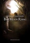 BAD MOON RISING 2
