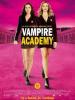 VAMPIRE ACADÉMY (le film)