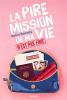 LA PIRE MISSION DE MA VIE N'EST PAS FINI
