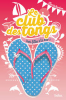 LE CLUB DES TONGS 2