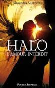 L AMOUR INTERDIT  1 : HALO