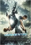 DIVERGENTE 2 (le film)