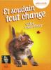 ET SOUDAIN TOUT CHANGE