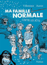 MA FAMILLE NORMAL CONTRE LES YETIS