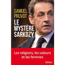 LE MYSTERE SARKOZY