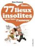 77 LIEUX INSOLITES POUR FAIRE L AMOUR