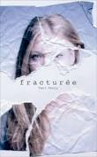 EFFACEE TOME 2 : FRACTUREE