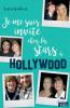 JE ME SUIS INVITE CHEZ LES STARS A HOLLYWOOD