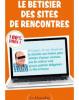 LE BETISSIER DES SITES DE RENCONTRES
