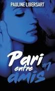PARI ENTRE AMIS