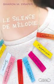 LE SILENCE DE MELODIE