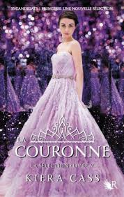 LA SELECTION 5 : LA COURONNE
