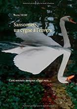 SANSONNET UN CYGNE A L ENVERS