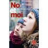 NO ET MOI