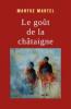 LE GOUT DE LA CHATAIGNE