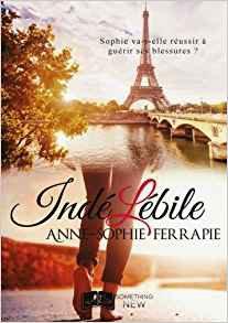 Indélébile - Anne-Sophie Ferrapie (Série Nous - tome 1)