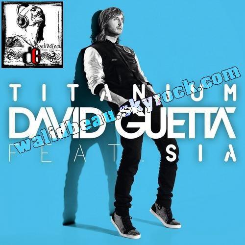 David Guetta feat. Sia  / Titanium (eSQUIRE remix) (2012)