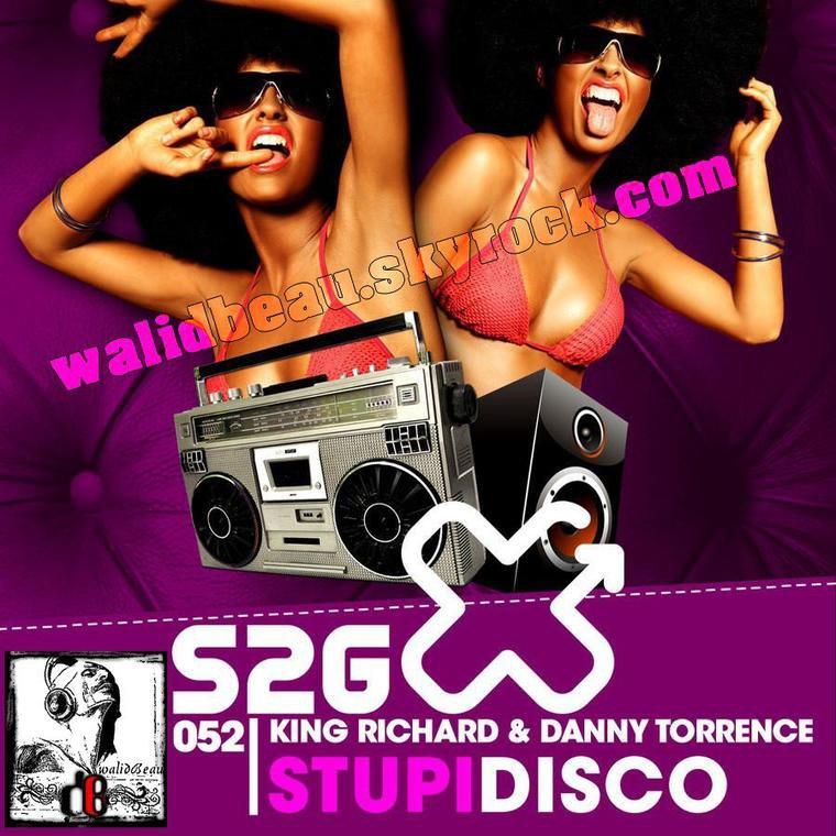 King Richard & Danny Torrence  / Stupidisco (Max Lean remix) (2012)