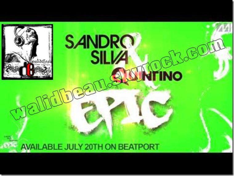 sandro silva and quintino  / epic (radio mix) (2012)