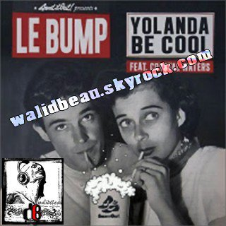 yolanda be cool ft crystal waters  /  le bump (radio edit) (2012)
