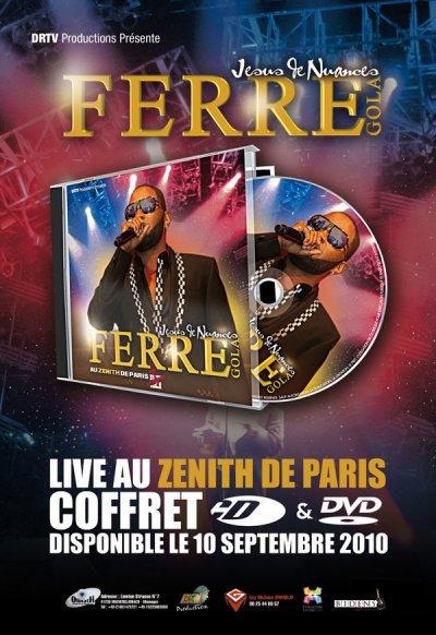Sortie DVD de Ferre Gola au zenith de Paris 2010 sera dispo le 10 septermbre