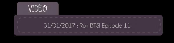 #Vidéo - 31.01.2017 - Run BTS! 2017 - EP.11
