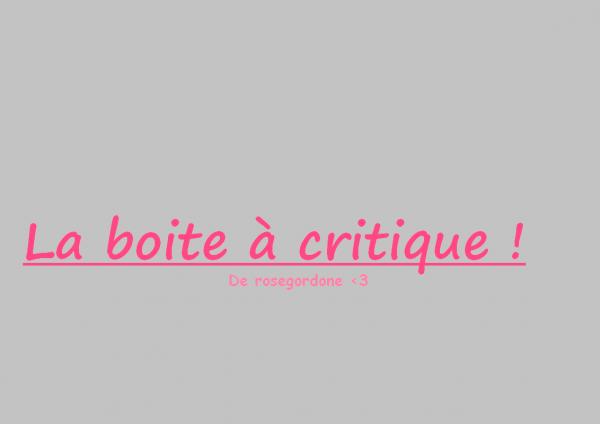 Boîte à critique