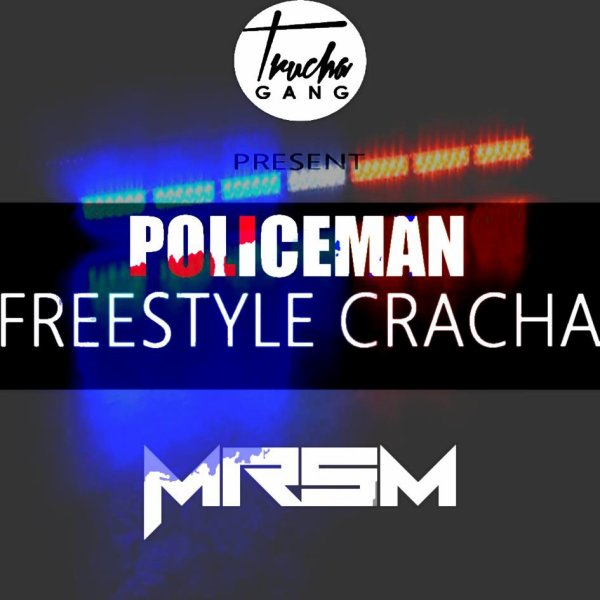 MrSM--Policeman ( freestyle Cracha ) (2015)