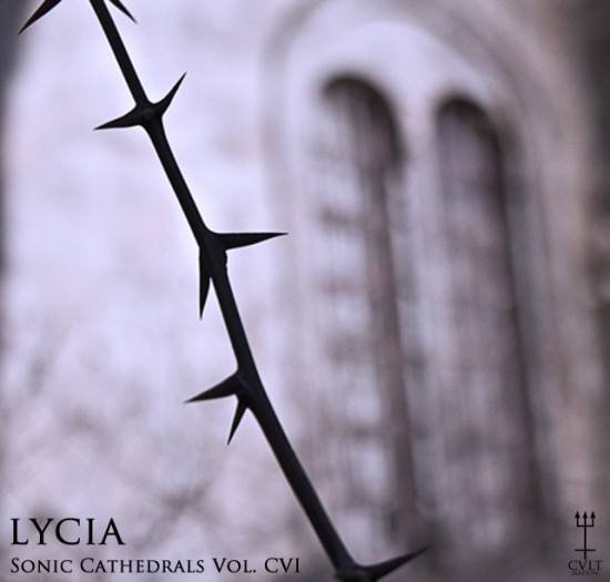 Sonic Cathedrals Vol. CVI Curated by LYCIA
