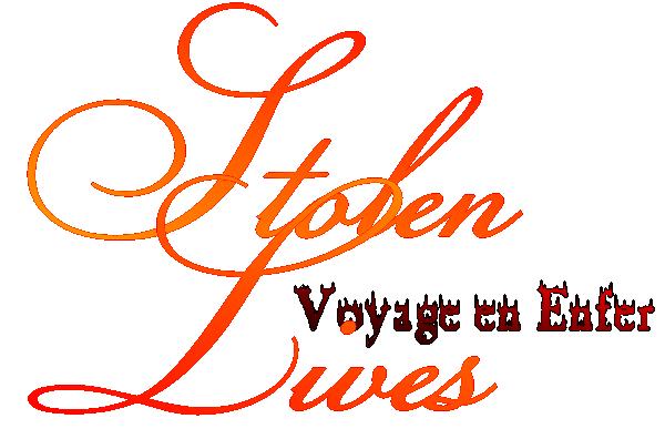 Stolen Lives : Voyage en Enfer (Tome 1)