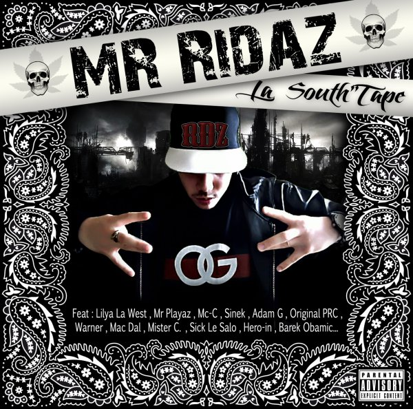 South'Tape vol1 / Mr Ridaz feat Mister C - On arrive Gangsta (2012)