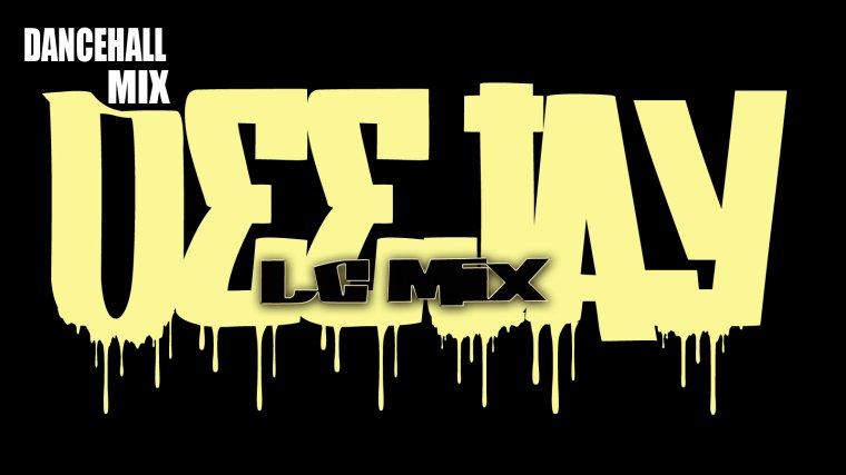 DEEJAY-LCMIX 460 DANCEHALL MIX 2K13 (2013)