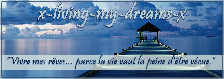 x-living-my-dreams-x