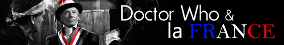 Dossier : Doctor Who & la France