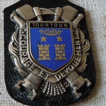 INSIGNE DE TOURTOUR .... LORGUES....ST ZACHARIE... 83 VAR