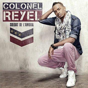 Colonel Reyel (Nouvelle Album disponible sur le marché)