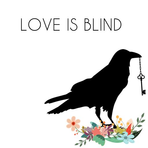 Love is blind, de Justine (17 ans)