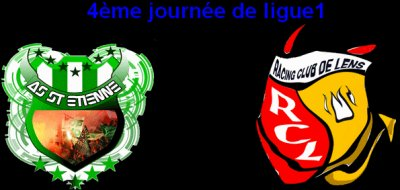 4eme journée AS ST ETIENNE  RC LENS