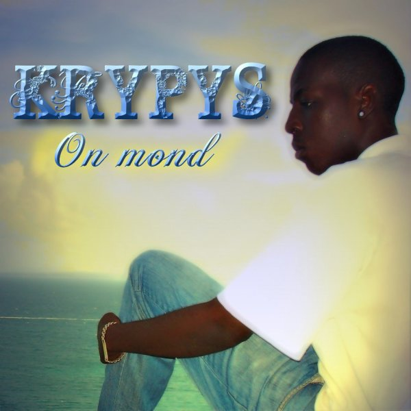 KRYPYS - On mond - (STREET ALBUM) FR-2010 ...Téléchargement GRATUIT...