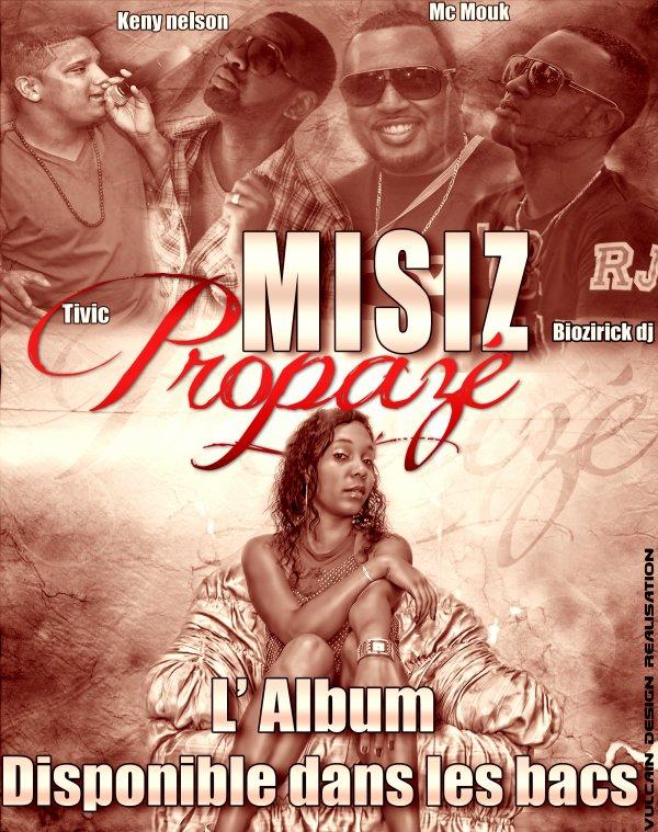 Propazé / annonce lalbum propazé de misiz  (2012)