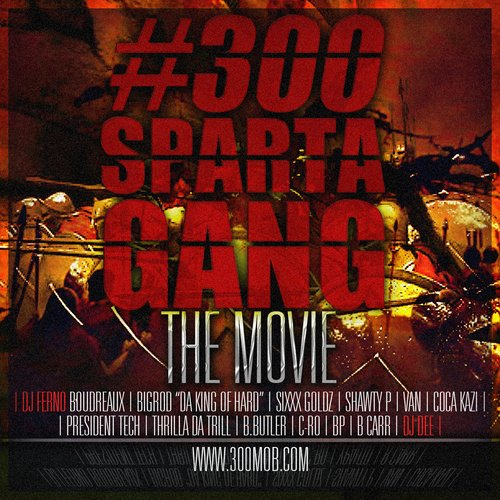#300spartagang - THE MOVIE