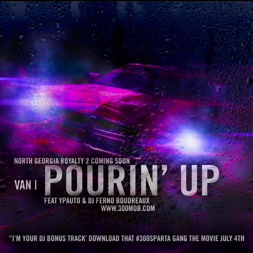 Van ft. YPAuto & DJ Ferno Boudreaux - Pourin' Up (prod. by YPAuto) (Screwed & Chopped)