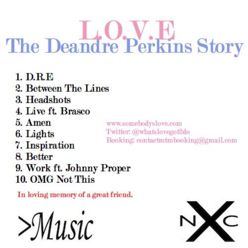 MIXTAPE: L.O.V.E. - The Deandre Perkins Story