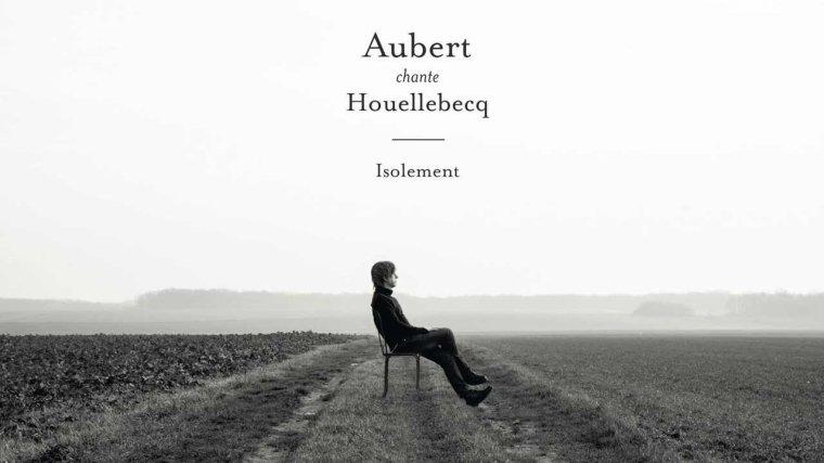 Jean Louis Aubert chante Houellebecq - Les parages du vide