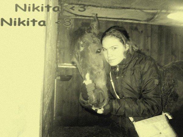 Nikita; Tu es & tu resteras la meilleure ! <3